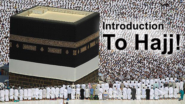 HAJJ INTRODUCTION  From Khalid Bin Al-Walid Mosque