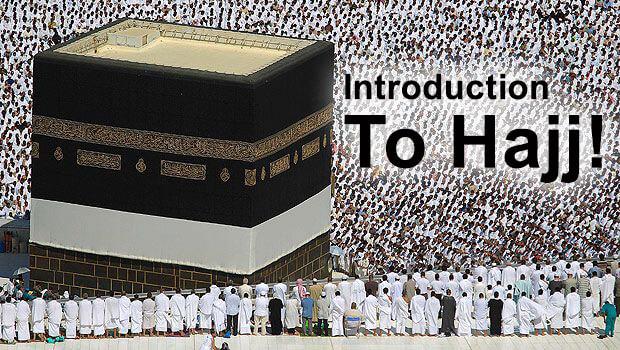 INTRODUCTION TO HAJJ
