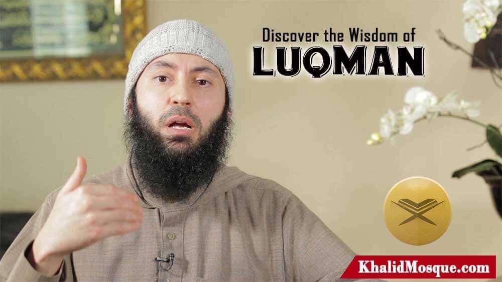 Discover the Wisdom of Luqman!