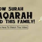 How Surah Baqarah Saved This Family