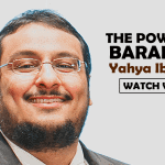 THE POWER OF BARAKAH Yahya Ibrahim