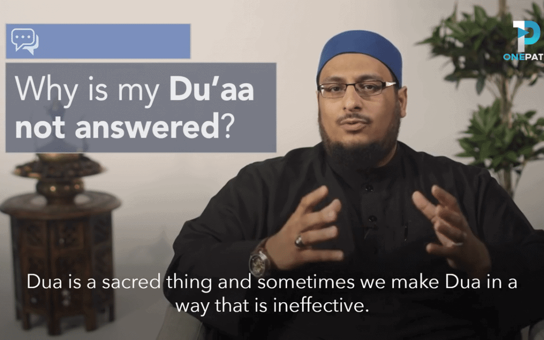 Why Is My Dua Not Answered?