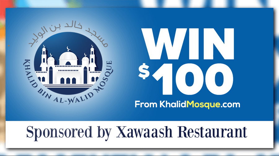 Win $100 from Khalid Mosque